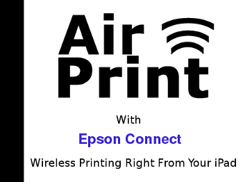 AirPrint with Epson Connect in Cork, Wireless Printing Right from Your iPad
