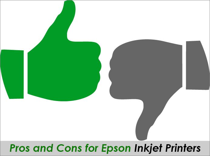 Pros and Cons for Epson Inkjet Printers